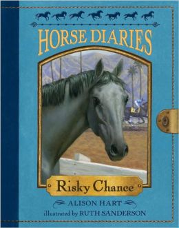 Risky Chance (Horse Diaries Series #7)