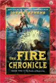 Book Cover Image. Title: The Fire Chronicle (Books of Beginning Series #2), Author: John Stephens