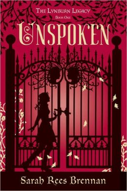 Unspoken (Lynburn Legacy Series #1)