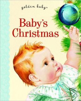 Baby's Christmas (Golden Baby Series)