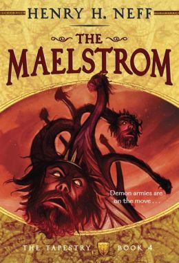 The Maelstrom (The Tapestry Series #4)