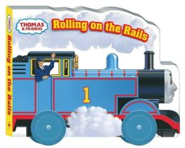Rolling on the Rails (Thomas and Friends)