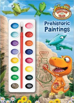 Prehistoric Paintings (Dinosaur Train Series)