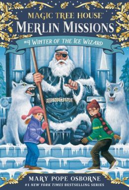 Winter of the Ice Wizard (Magic Tree House Series #32)
