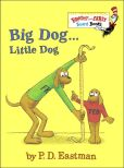 Book Cover Image. Title: Big Dog...Little Dog, Author: P. D. Eastman