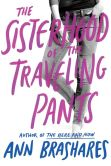Book Cover Image. Title: The Sisterhood of the Traveling Pants, Author: Ann Brashares