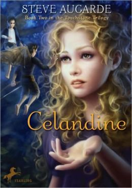 Celandine (Touchstone Trilogy Series #2)