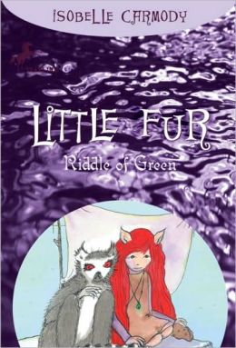 A Riddle of Green (Little Fur Series #4)