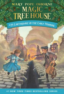 Earthquake in the Early Morning (Magic Tree House Series #24)
