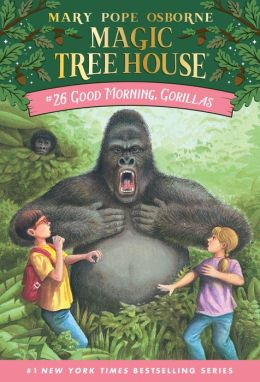 Good Morning, Gorillas (Magic Tree House Series #26)