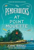 Book Cover Image. Title: The Penderwicks at Point Mouette, Author: Jeanne Birdsall