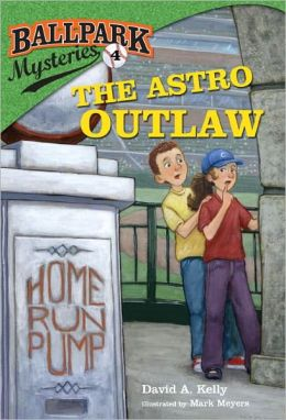 The Astro Outlaw (Ball Park Mysteries Series #4)