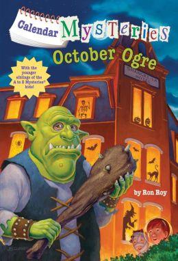 October Ogre (Calendar Mysteries Series #10)