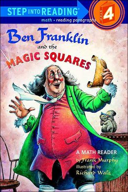 Ben Franklin And The Magic Square