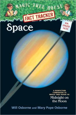 Magic Tree House Fact Tracker #6: Space: A Nonfiction Companion to Magic Tree House #8: Midnight on the Moon