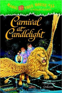 Carnival at Candlelight (Magic Tree House Series #33)