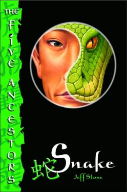 Snake (The Five Ancestors Series #3)