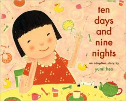 Ten Days and Nine Nights: An Adoption Story