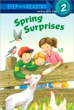 Spring Surprises (Step into Reading Book Series: A Step 2 Book)