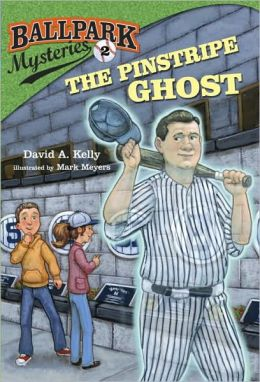 The Pinstripe Ghost (Ballpark Mysteries Series #2)