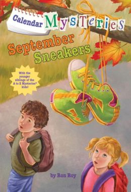 September Sneakers (Calendar Mysteries Series #9)