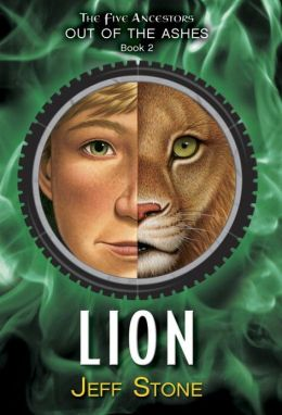 Lion (Five Ancestors Out of the Ashes Series #2)