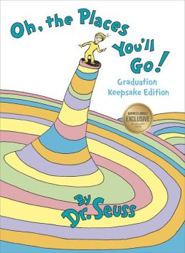 Oh, the Places You'll Go! (B&N Exclusive Edition)