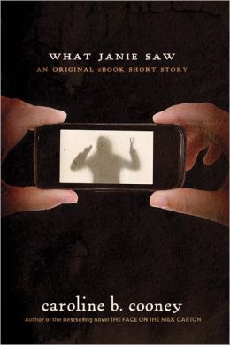 What Janie Saw: An Ebook Original Short Story