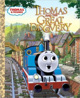 Thomas and the Great Discovery (Thomas the Tank Engine and Friends Series)