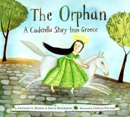The Orphan: A Cinderella Story from Greece