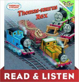 Thomas-saurus Rex (Thomas & Friends): Read & Listen Edition