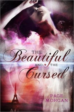 The Beautiful and the Cursed (Dispossessed Series #1)