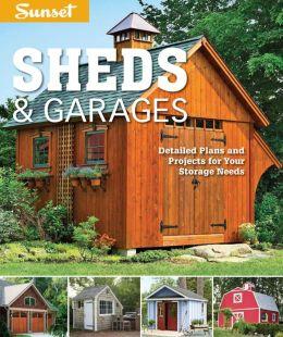 Sunset Sheds & Garages: Detailed plans for your storage needs