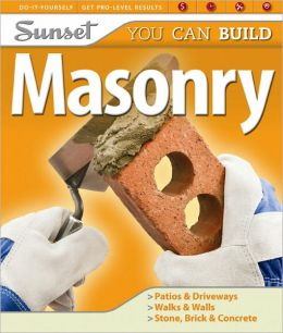 Sunset You Can Build: Masonry