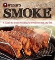 Book Cover Image. Title: Weber's Smoke:  A Guide to Smoke Cooking for Everyone and Any Grill, Author: Jamie Purviance