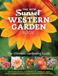 Book Cover Image. Title: The New Western Garden Book:  The Ultimate Gardening Guide, Author: Editors of Sunset Magazine