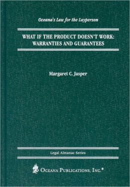What If the Product Doesn't Work?: Warranties and Guarantees