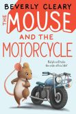 Book Cover Image. Title: The Mouse and the Motorcycle, Author: Beverly Cleary