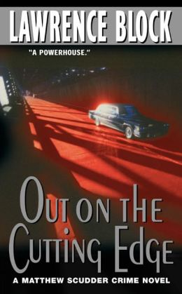 Out on the Cutting Edge (Matthew Scudder Series #7)