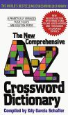 Book Cover Image. Title: New Comprehensive A-Z Crossword Dictionary, Author: Edy G. Schaffer