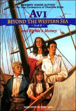 Lord Kirkle's Money (Beyond the Western Sea Series #2)