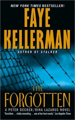 The Forgotten (Peter Decker and Rina Lazarus Series #13)