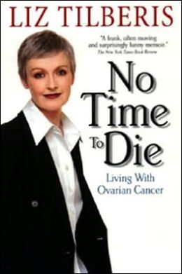 No Time to Die: Living with Ovarian Cancer