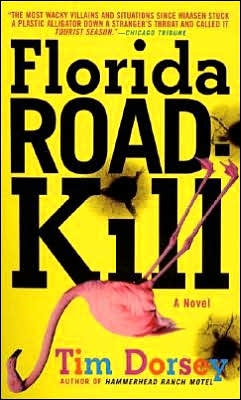Florida Roadkill (Serge Storms Series #1)