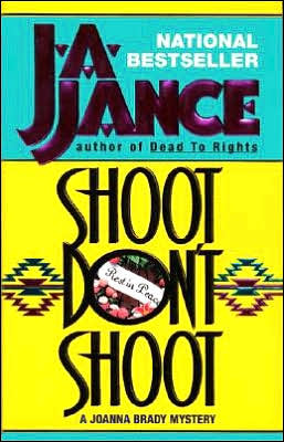 Shoot Don't Shoot (Joanna Brady Series #3)