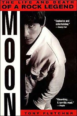 Moon: The Life and Death of a Rock Legend