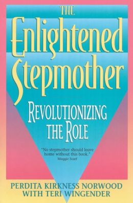 Enlightened Stepmother: Revolutionizing the Role