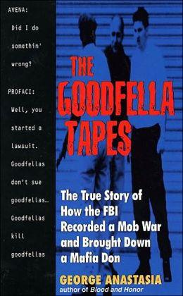 Goodfella Tapes