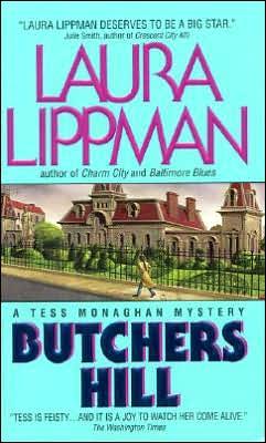 Butchers Hill (Tess Monaghan Series #3)
