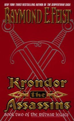 Krondor: The Assassins (Riftwar Legacy Series #2)
